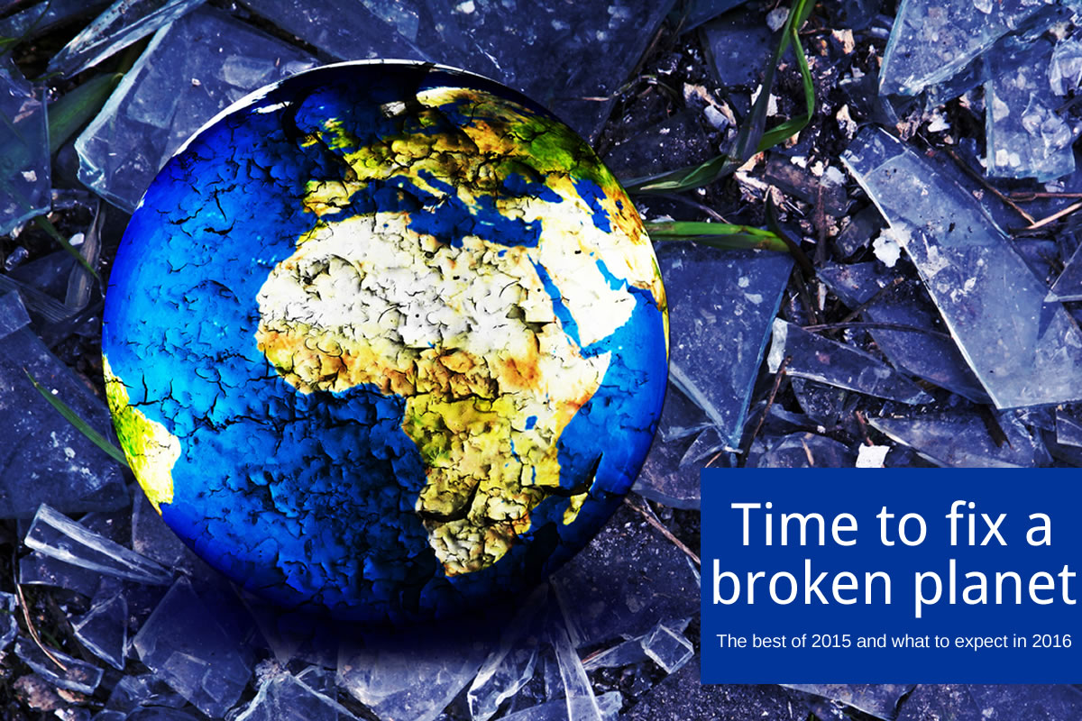 The world is broken and we need to fix it - trying to solve the impossible by doing the possible The best of 2015 and what to expect in 2016 - Image Source: ShutterStock, Inc Image credit and Copyright: DGDESIGN