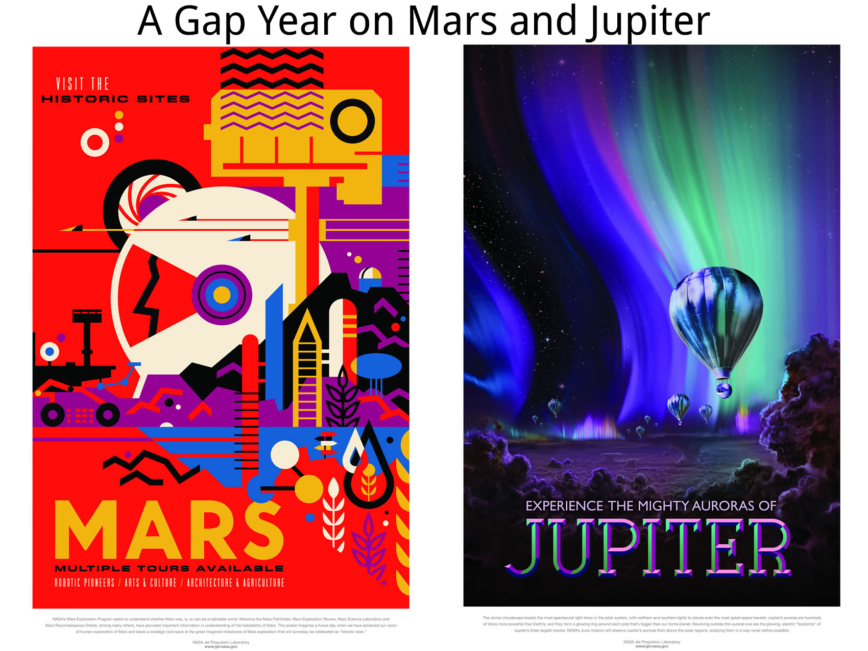 A Gap Year on Mars and Jupiter - Images Courtesy of NASA/JPL-Caltech