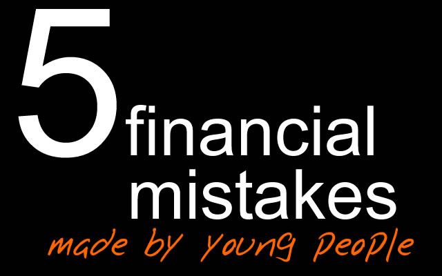 The top five financial mistakes young people make – and how to avoid them