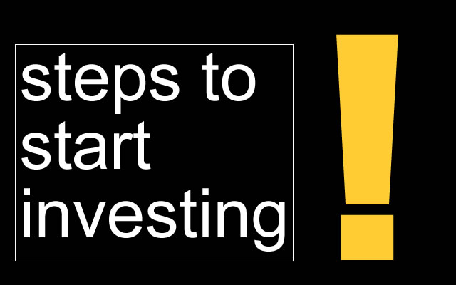Steps to start investing