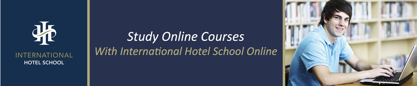 Study online with International Hotel School